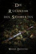 eBook: Das Schwert der Druiden: Die Rückkehr des Schwertes