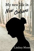 ebook: My new life in New Orleans