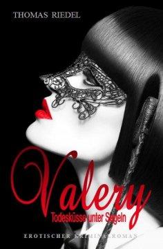 eBook: Valery - Todesküsse unter Segeln