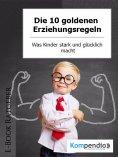 eBook: Die 10 goldenen Erziehungsregeln