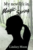 ebook: My new life in Magic Spring