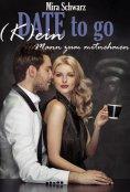 eBook: Date to go - (K)ein Mann zum mitnehmen