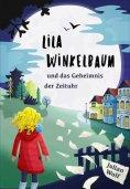 eBook: Lila Winkelbaum und das Geheimnis der Zeituhr