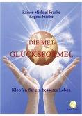 eBook: Die MET Glücksformel