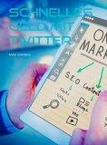 ebook: Schnelles Geld mit Twitter