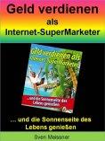 eBook: Geld verdienen als Super-Marketer