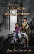 ebook: Die Reise nach Gardaron
