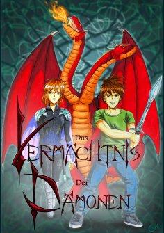 eBook: Das Vermächtnis der Dämonen