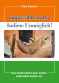 eBook: Impossible India - Indien: Unmöglich!