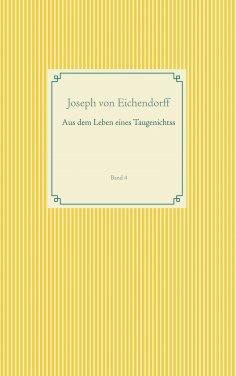 eBook: Aus dem Leben eines Taugenichtss