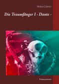 ebook: Die Traumfänger I - Dante -