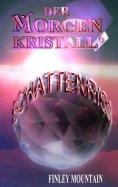 eBook: Der Morgenkristall #6