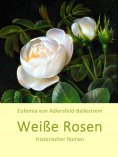 eBook: Weiße Rosen