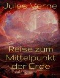 eBook: Reise zum Mittelpunkt der Erde