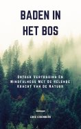 ebook: Baden In Het Bos