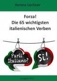 eBook: Forza! Die 65 wichtigsten italienischen Verben