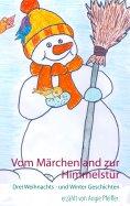eBook: Vom Märchenland zur Himmelstür