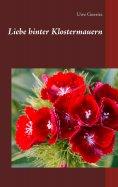 eBook: Liebe hinter Klostermauern