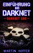 eBook: Einführung ins Darknet