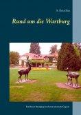 eBook: Rund um die Wartburg
