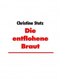 eBook: Die entflohene Braut