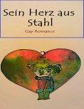 eBook: Sein Herz aus Stahl