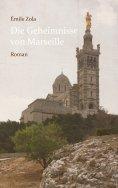 eBook: Die Geheimnisse von Marseille