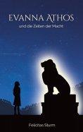 eBook: Evanna Athos und die Zeiten der Macht