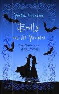 eBook: Emily und die Vampire