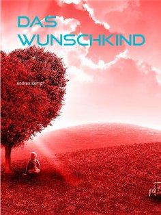 eBook: Das Wunschkind