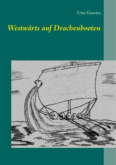 eBook: Westwärts auf Drachenbooten