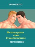 eBook: Metamorphose eines Frauenschwarms