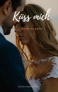 eBook: Küss mich