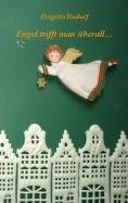 eBook: Engel trifft man überall ...