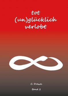 ebook: Tot (un)glücklich verlobt