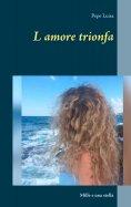 ebook: L amore trionfa