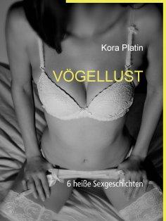 eBook: VögelLust Sammelband
