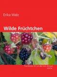 eBook: Wilde Früchtchen