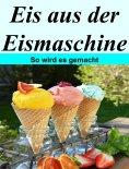 ebook: Eis aus der Eismaschine