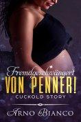 ebook: Fremdgeschwängert von Penner!