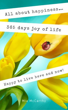 eBook: All about happiness ... 365 days joy of life
