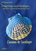 eBook: Unterwegs nach Santiago ...