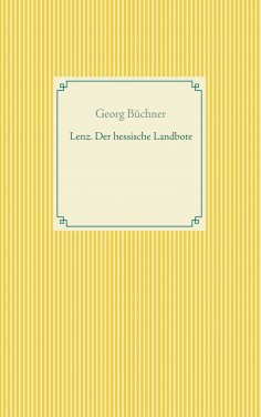 ebook: Lenz. Der hessische Landbote