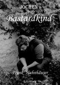 eBook: Jochen Bastardkind