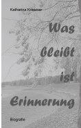 eBook: Was bleibt ist Erinnerung