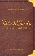 eBook: PatchWords - a la carte