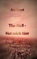 ebook: The Hell - Hol mich hier raus!