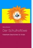 eBook: Der Schulhoflöwe