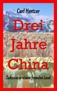 ebook: Drei Jahre China