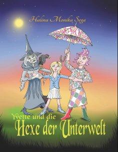 ebook: Yvette und die Hexe der Unterwelt
